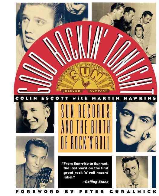 Good Rockin' Tonight By Escott, Colin/ Hawkins, Martin/ Sun Records (COR)